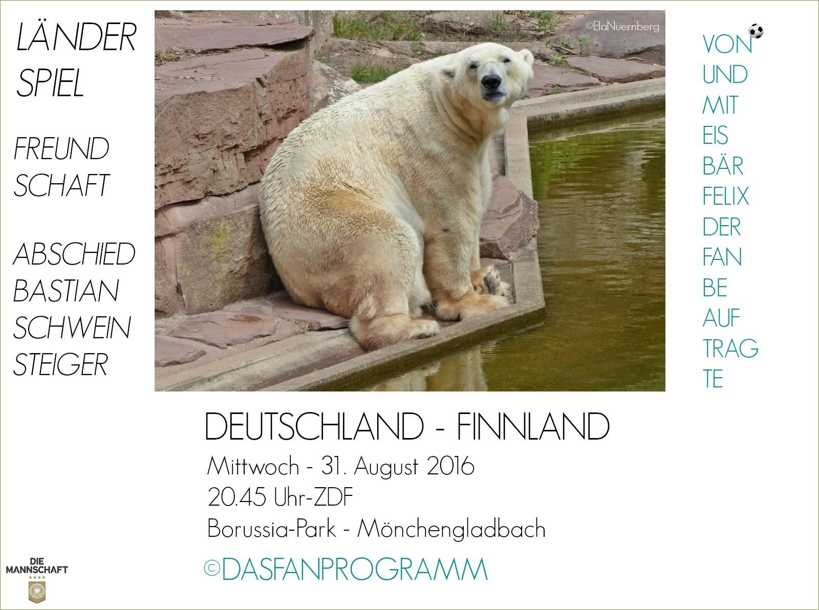 Eisbär Felix DER Fanbeauftragte - FELIX FB- #GERFIN - 31.08.2016 -