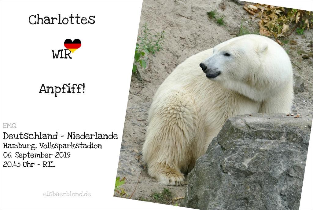 Charlottes WIR-Anpfiff - Deutschland - Niederlande - EMQ - 06.09.2019