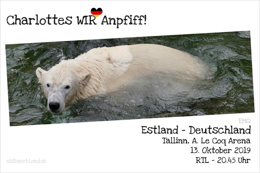 Charlottes WIR-Anpiff! - Estland - Deutschland - EMQ - 13.10.2019