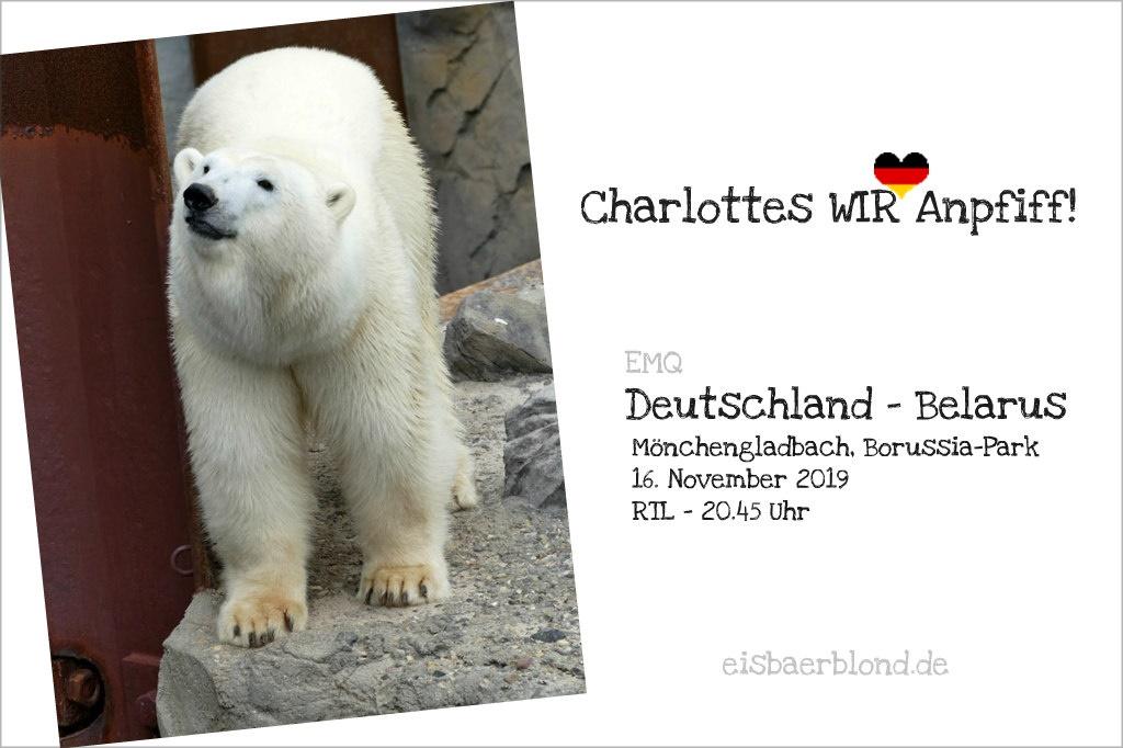Eisbär harlottes WIR-Anpfiff! - Deutschland - Belarus - 16.11.2019 - EMQ