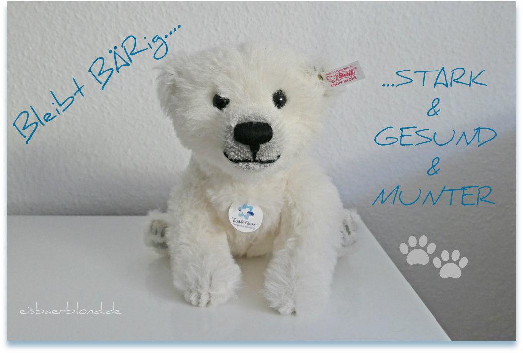 Corona-Virus - Eisbär Flocke - 16.03.2020 - Bleibt BÄRig gesund