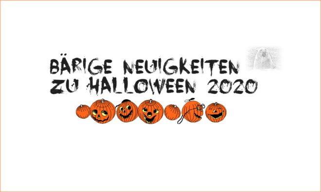 BÄRige Neuigkeiten - Halloween 2020